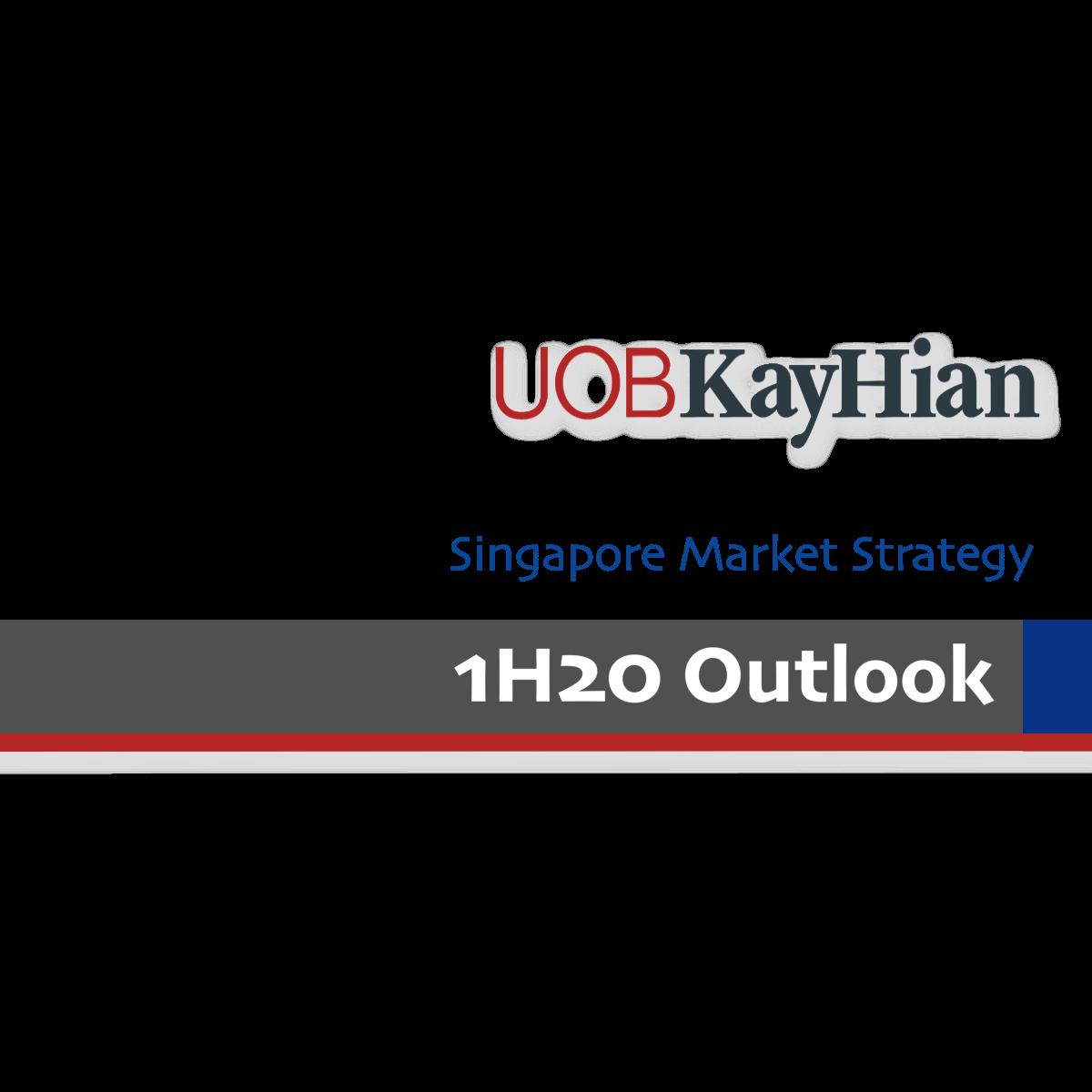 Singapore 1H20 Outlook - UOB Kay Hian Research | SGinvestors.io