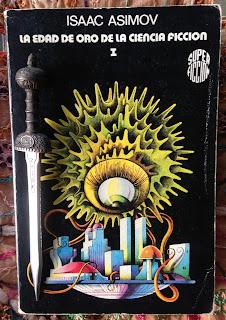 Portada del libro La edad de oro de la ciencia ficción. Volumen 1, de Isaac Asimov y otros autores