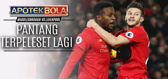 Prediksi Pertandingan Middlesbrough vs Liverpool 15 Desember 2016