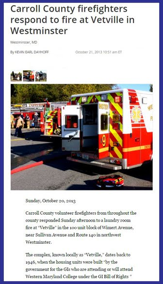 October 20, 2013: Carroll County firefighters respond to fire at Vetville  in Westminster