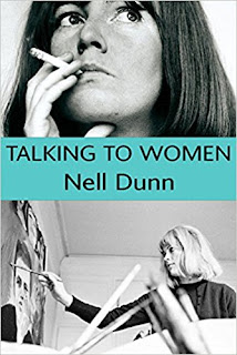 Nell Dunn, Talking to Women