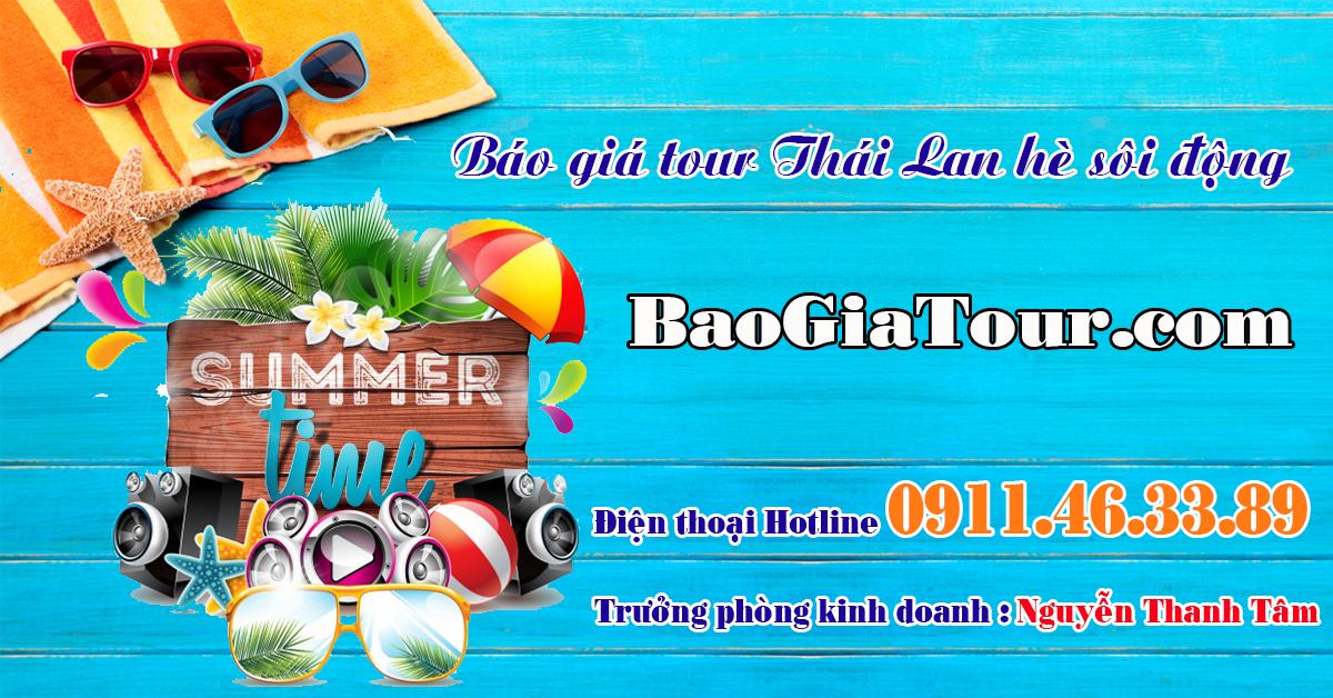 Báo giá tour Thái Lan hè 2018 chào hè sôi động 2018