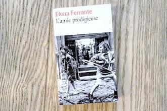 Lundi Librairie : L'amie prodigieuse - Elena Ferrante