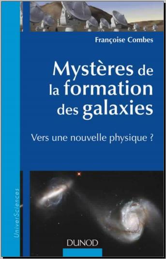 Livre : Mystères de la formation des Galaxies - Vers une nouvelle physique ?