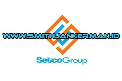 Lowongan Kerja Pekanbaru PT. Waletindo Setia Persada (Setco Group) Januari 2018