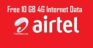 Airtel Free 10GB 4G Internet Data Offer