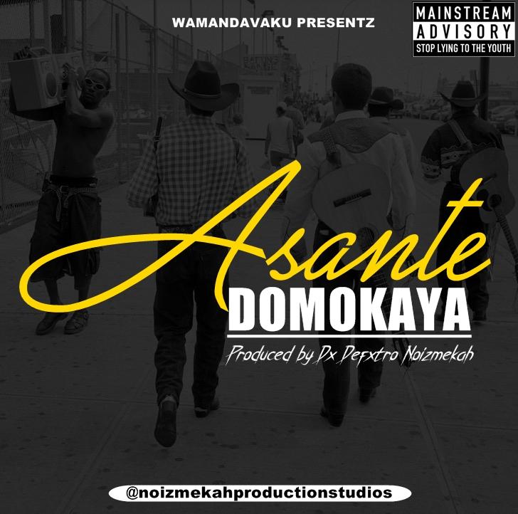 Domo Kaya - Asante  Download Mp3