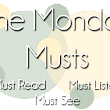 Monday Musts #11 [Moses, Morocco, Classic]