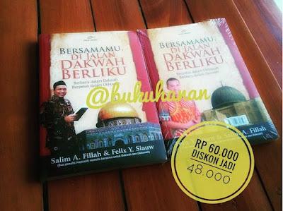 Buku bersamamu di Jalan dakwah berliku Salim A Fillah dan Felix Siauw