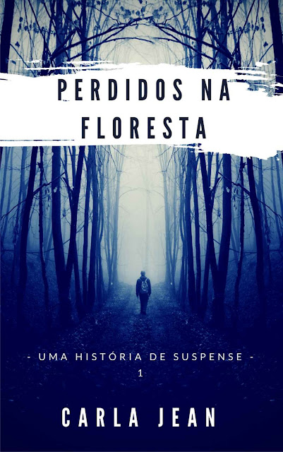 Perdidos na floresta - Carla Jean