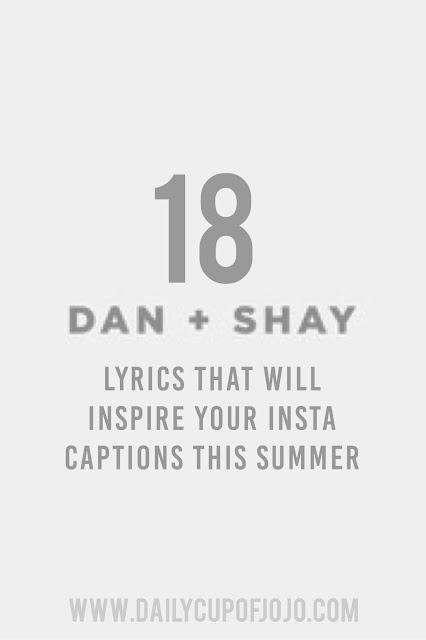 18 Dan + Shay Lyrics That Will Inspire Your Instagram Captions This Summer
