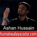 https://www.humaliwalyazadar.com/2018/09/ashan-hussain-nohay-2019.html