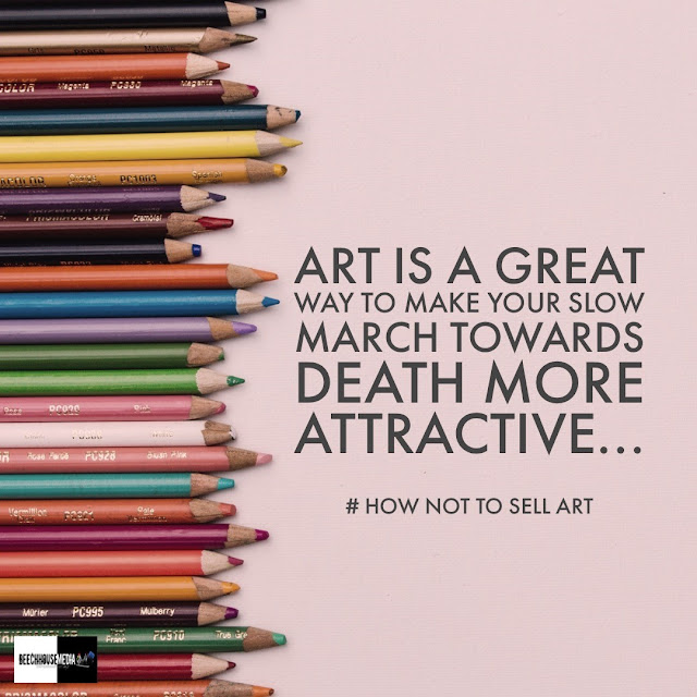 hot to sell art, how not to sell art, artist, beechhouse media, mark taylor,
