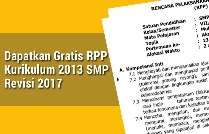 Dapatkan Gratis RPP Kurikulum 2013 SMP Revisi 2017