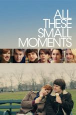 All These Small Moments (2019) WEBDL