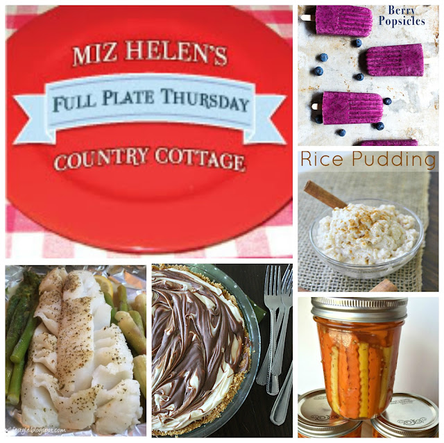 Full Plate Thursday 7-20-17  # 285 At Miz Helen's Country Cottage