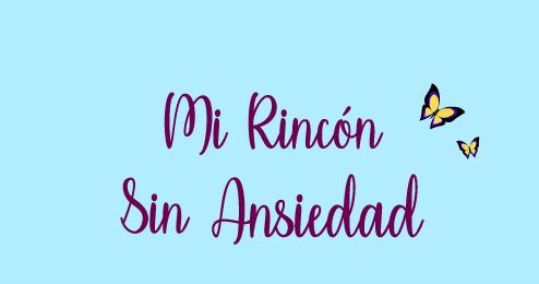 Mi Rincón Sin Ansiedad