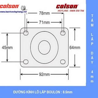 Kích thước Bánh xe đẩy tải trọng 100kg đến 136kg nhựa PA càng inox Colson sử dụng ổ Delrin