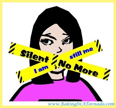 Silent No More | www.BakingInATornado.com | #MyGraphics