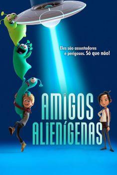 Amigos Alienígenas Torrent - BluRay 720p/1080p Dual Áudio