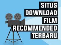 Situs Download Film Recommended Terbaru