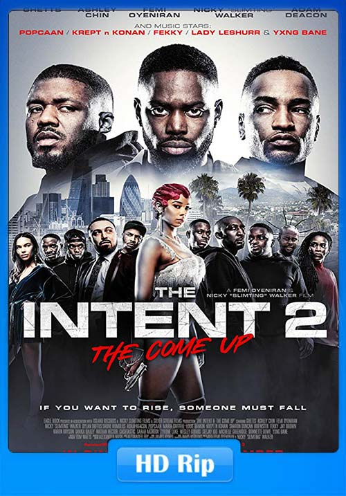 The Intent 2 The Come Up 2018 720p WEBRip x264 | 480p 300MB | 100MB HEVC Poster