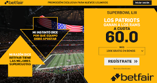 betfair supercuota Superbowl Patriots gana Rams 3 febrero 2019