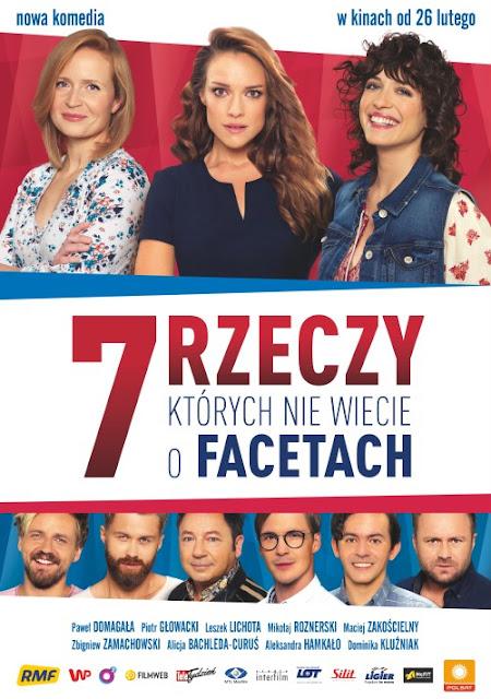 http://www.filmweb.pl/film/7+rzeczy%2C+kt%C3%B3rych+nie+wiecie+o+facetach-2016-749910