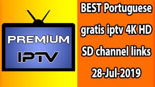 BEST Portuguese gratis iptv 4K HD SD channel links 28-Jul-2019