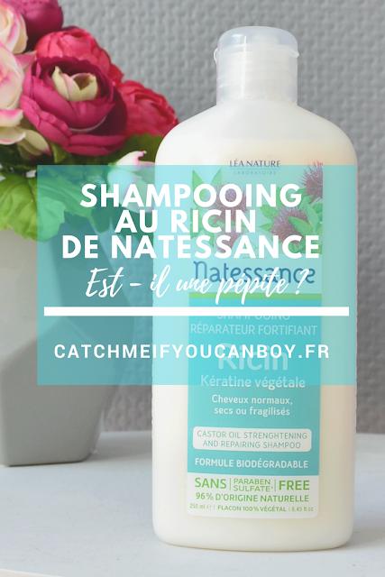 shampooing ricin natessance avis catchmeifyoucanboy