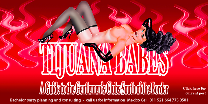 Tijuana Babes - Ultimate Bachelor Party