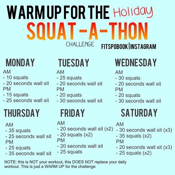 Daily Workout And Neither The Challenge Fitness Health Holiday Squat A Thon