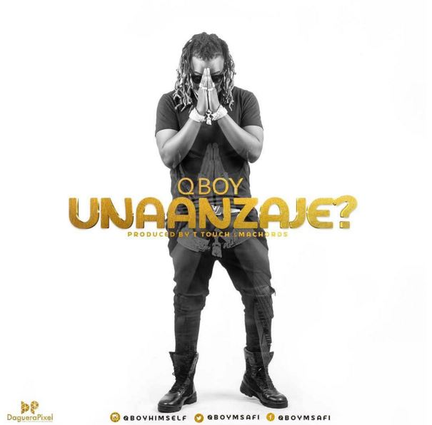 Iam Rider Song Download Mp 3: [Music] Q Boy Msafi - Unaanzaje?
