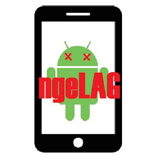 fix android lag, cara atasi lag, cara mengatasi lag di android