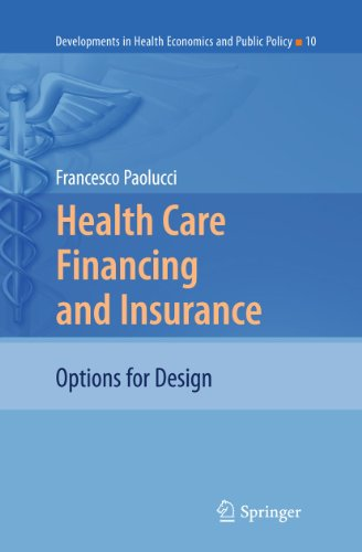Health Care Financing and Insurance: Options for Design