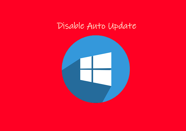 Cara Deactivate  Auto Update Windows 10