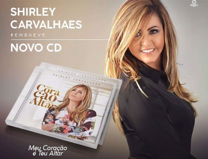 o novo cd de shirley carvalhaes 2012