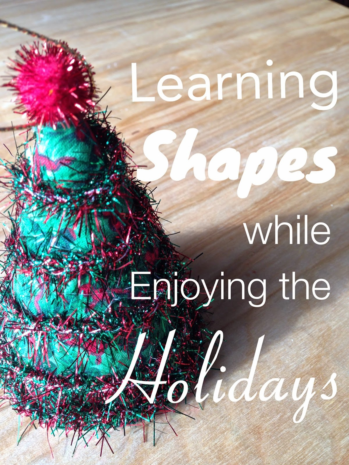 Enjoy Christmas with your toddler, and learn some preschool geometry along the way.
