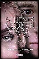 https://www.carlsen.de/hardcover/these-broken-stars-sofia-und-gideon/79183