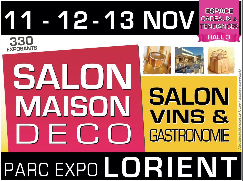 11   12   13 Novembre / Salon Maison / Parc Expo Lorient.