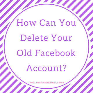 How can you delete your old Facebook account?