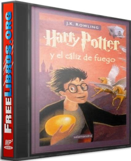 Harry Potter y el cáliz de fuego – J. K. Rowling [AudioLibro]