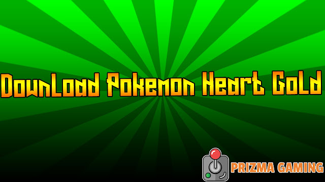 Download Pokemon Heart Gold & NDS Emulator