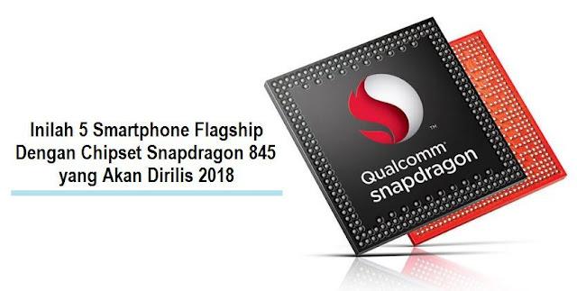 Smartphone Flagship Chipset Snapdragon 845