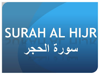 Teks Bacaan Surat Al Hijr Arab Latin dan Terjemahannya