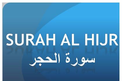 Bacaan Surat Al Hijr | Lafadz Arab, Latin, dan Terjemahannya [Lengkap]