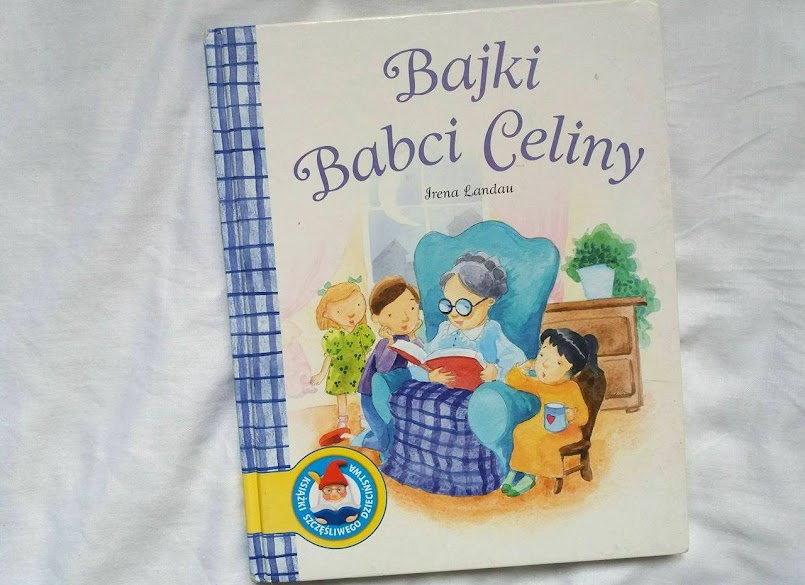 Bajki Babci Celiny - Irena Landau