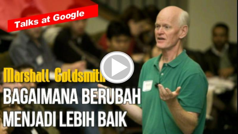 Marshall Goldsmith - Cara Berubah Menjadi Lebih Baik
