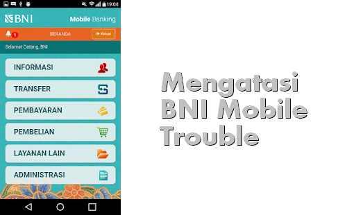 Aplikasi BNI keluar sendiri saat dijalankan