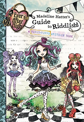 EAH Madeline Hatter's Guide to Riddlish!: A Topsy-Turvy Write-In Book Media